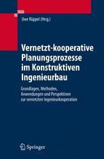 Vernetzt-kooperative Planungsprozesse im Konstruktiven Ingenieurbau
