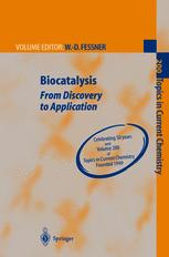 Biocatalysis - From Discovery to Application