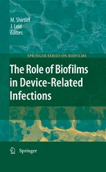 The Role of Biofilms in Device-Related Infections