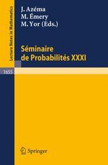 Séminaire de Probabilités XXXI
