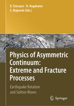 Physics of Asymmetric Continuum: Extreme and Fracture Processes