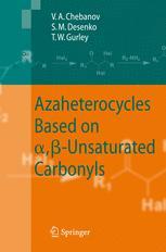 Azaheterocycles Based on α, β-Unsaturated Carbonyls