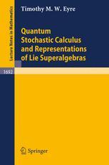 Quantum Stochastic Calculus and Representations of Lie Superalgebras