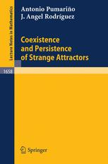 Coexistence and Persistence of Strange Attractors