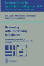 Reasoning with Uncertainty in Robotics
