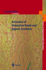 Activation of Unreactive Bonds and Organic Synthesis