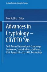 Advances in Cryptology — CRYPTO '96