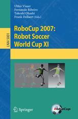 RoboCup 2007: Robot Soccer World Cup XI
