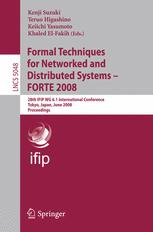 Formal Techniques for Networked and Distributed Systems – FORTE 2008
