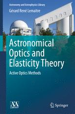 Astronomical Optics and Elasticity Theory
