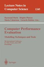 Computer Performance Evaluation Modelling Techniques and Tools