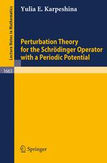 Perturbation Theory for the Schrödinger Operator with a Periodic Potential