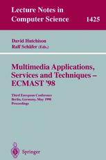 Multimedia Applications, Services and Techniques — ECMAST'98