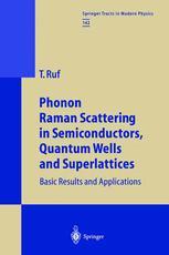 Phonon Raman Scattering in Semiconductors, Quantum Wells and Superlattices