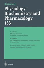 Reviews of Physiology Biochemistry and Pharmacology, Volume 133