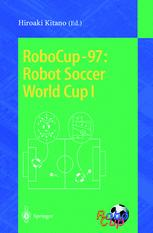 RoboCup-97: Robot Soccer World Cup I