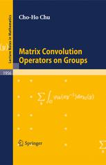 Matrix Convolution Operators on Groups