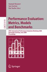 Performance Evaluation: Metrics, Models and Benchmarks