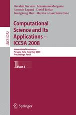 Computational Science and Its Applications – ICCSA 2008