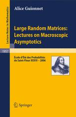Large Random Matrices: Lectures on Macroscopic Asymptotics