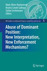 Abuse of Dominant Position: New Interpretation, New Enforcement Mechanisms?