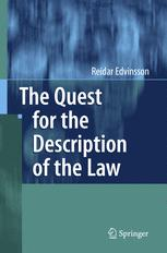 The Quest for the Description of the Law