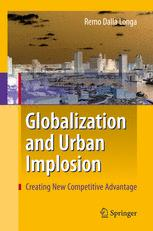 Globalization and Urban Implosion