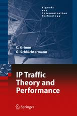 IP Traffic Theory and Performance