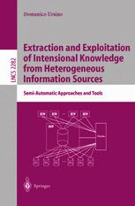Extraction and Exploitation of Intensional Knowledge from Heterogeneous Information Sources
