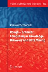 Rough – Granular Computing in Knowledge Discovery and Data Mining