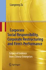 Corporate Social Responsibility, Corporate Restructuring and Firm's Performance