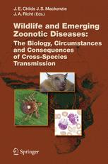 Wildlife and Emerging Zoonotic Diseases: The Biology, Circumstances and Consequences of Cross-Species Transmission