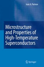 Microstructure and Properties of High-Temperature Superconductors