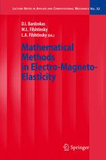 Mathematical Methods in Electro-Magneto-Elasticity