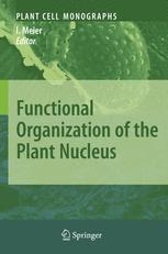Functional Organization of the Plant Nucleus