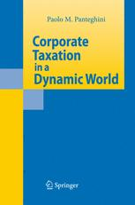 Corporate Taxation in a Dynamic World