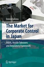 The Market for Corporate Control in Japan