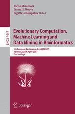 Evolutionary Computation,Machine Learning and Data Mining in Bioinformatics