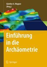 Einführung in die Archäometrie