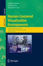 Human-Centered Visualization Environments
