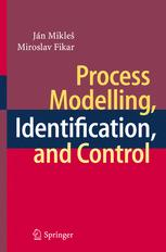 Process Modelling, Identification, and Control