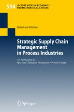 Strategic Supply Chain Management in Process Industries