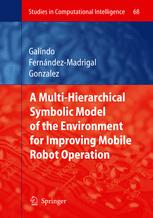 Multiple Abstraction Hierachies for Mobile Robot Operation in Large Environments