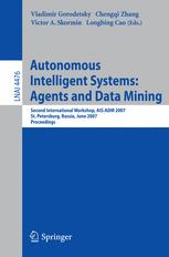 Autonomous Intelligent Systems: Multi-Agents and Data Mining