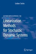 Linearization Methods for Stochastic Dynamic Systems