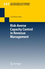 Risk-Averse Capacity Control in Revenue Management
