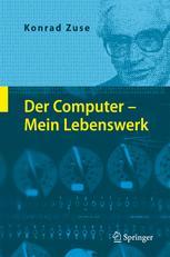 Der Computer - Mein Lebenswerk
