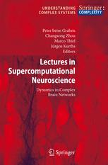 Lectures in Supercomputational Neurosciences