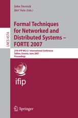 Formal Techniques for Networked and Distributed Systems – FORTE 2007