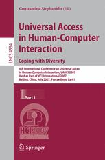 Universal Acess in Human Computer Interaction. Coping with Diversity